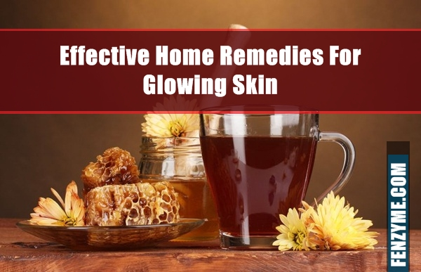 Effective Home Remedies For Glowing Skin (9)
