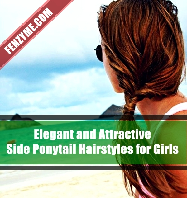 Attractive Side Ponytail Hairstyles for Girls (23)