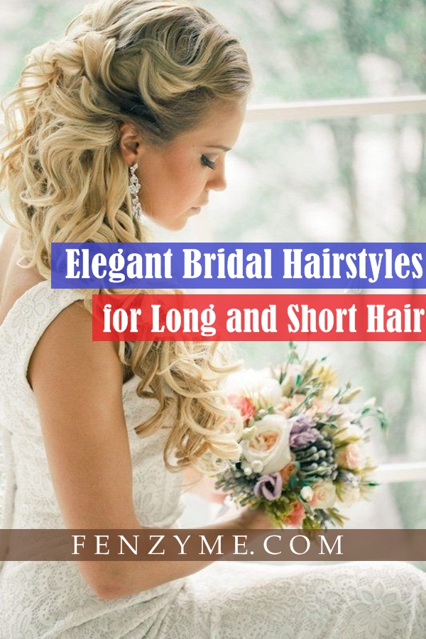 Bridal Hairstyles for Long and Short Hair1.1