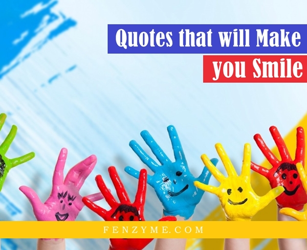 Quotes that will make you smile (28)