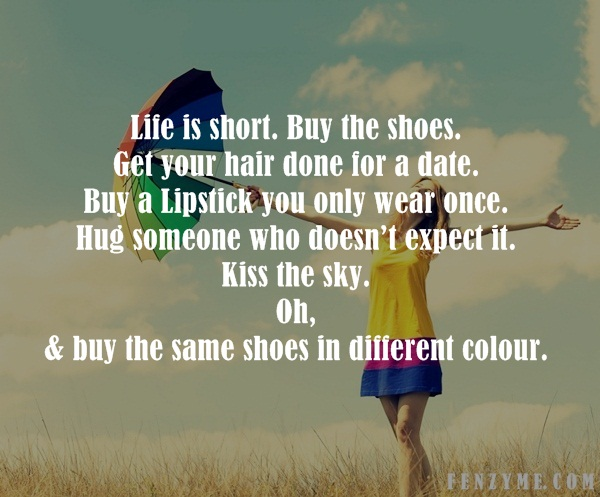 Life is too Short Quotes13