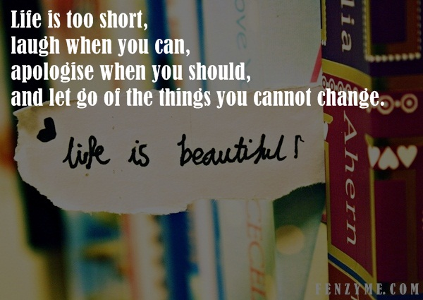 Life is too Short Quotes15