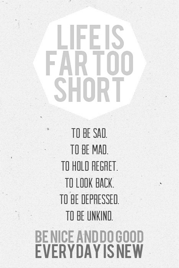 Life is too Short Quotes4