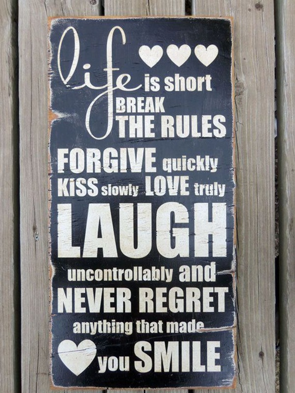 Life is too Short Quotes6