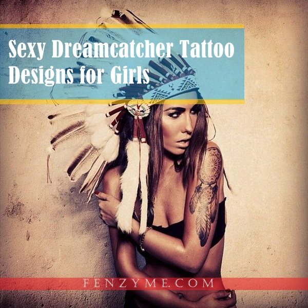 Sexy Dreamcatcher Tattoo Designs for Girls1.1