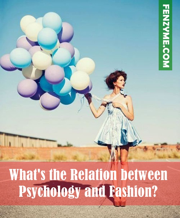 What's the Relation between Psychology and Fashion (1)