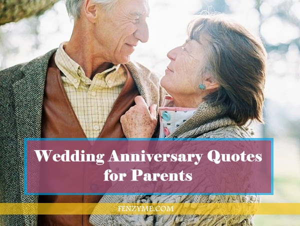 Wedding Anniversary Quotes for Parents1