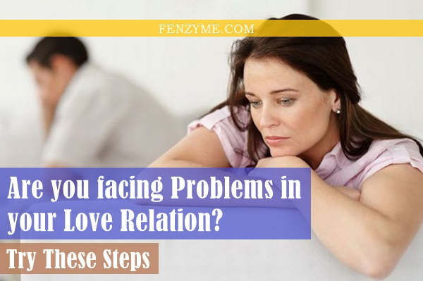 Tips to Solve the Problems of love Relations1.2