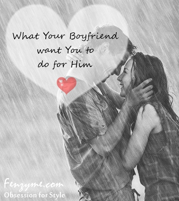 What Your Boyfriend want You to do for Him1.2