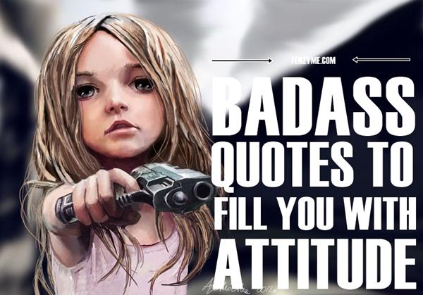 Best Badass Quotes (3)
