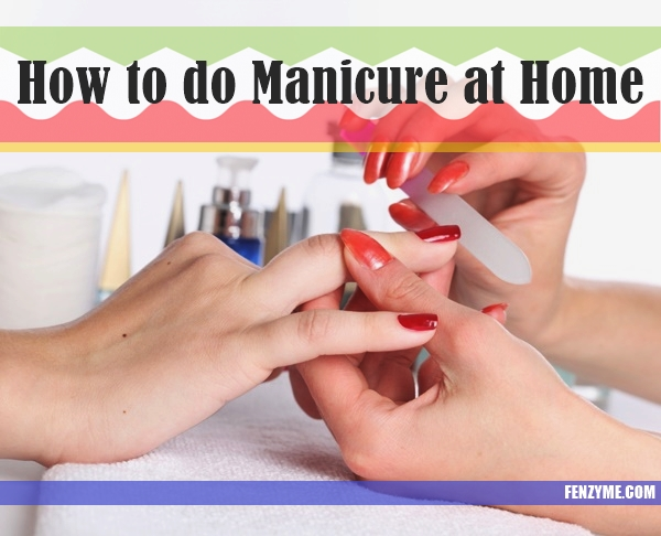 How to do Manicure at Home1.1