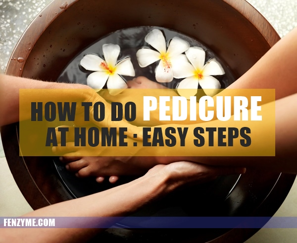 How to do pedicure at Home1.1