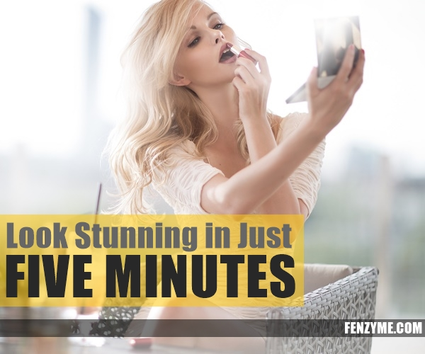 Look Stunning in Just five Minutes1.1