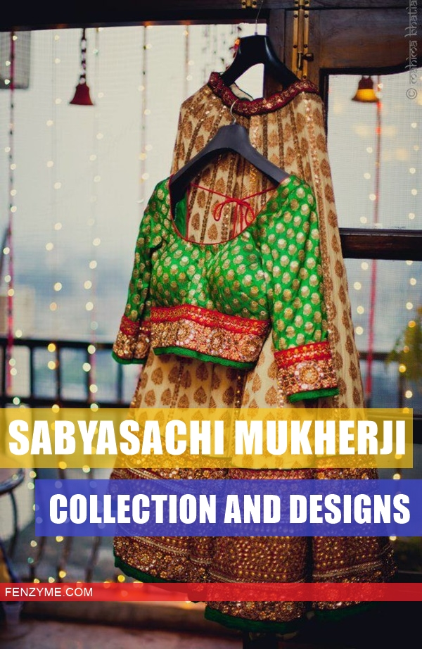 Sabyasachi Mukherji Collection and Designs1.1