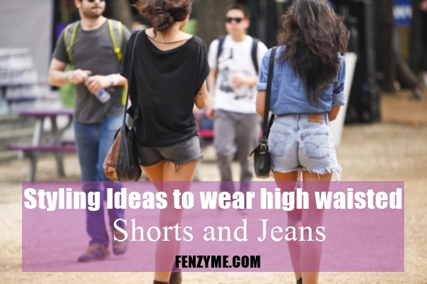 Styling Ideas to wear high waisted Shorts and Jeans0281