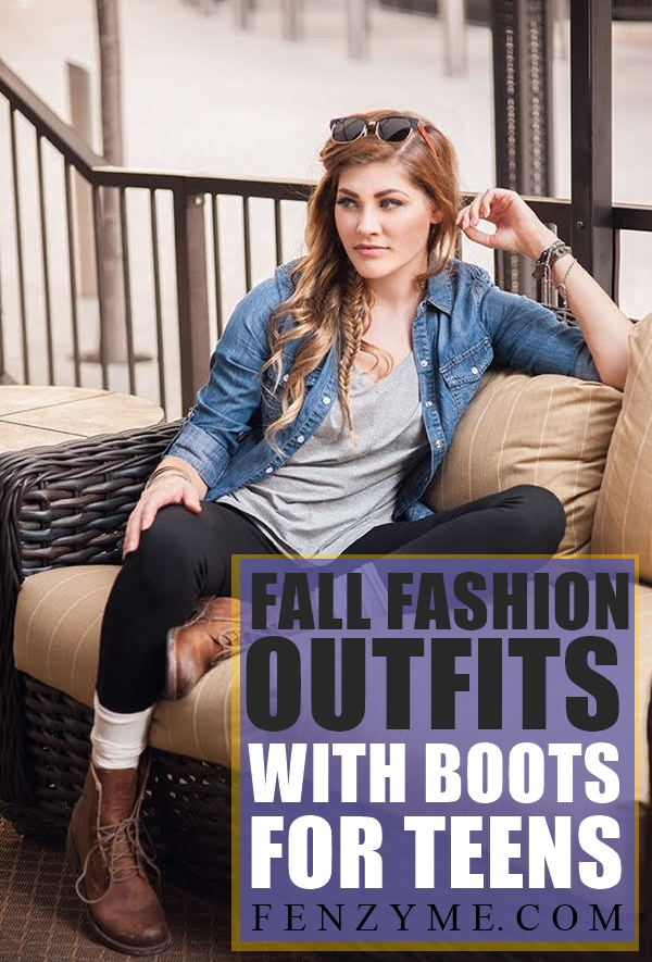 Latest Fall Fashion Outfits with Boots for Teens