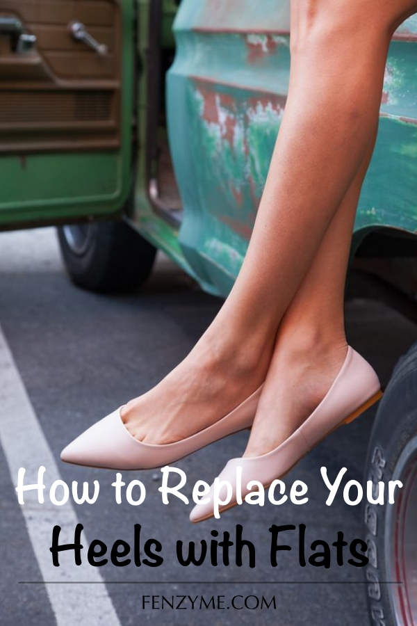 How to Replace Your Heels with Flats