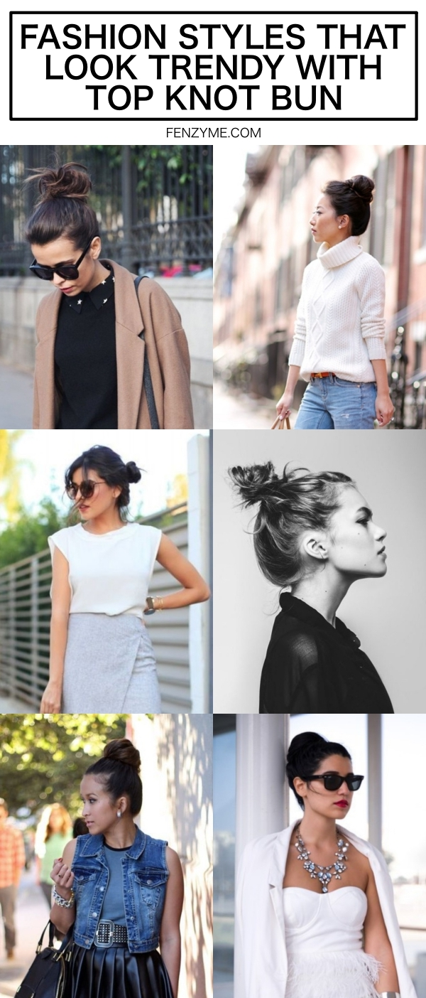 Fashion-Styles-That-Look-Trendy-With-Top-Knot-Bun