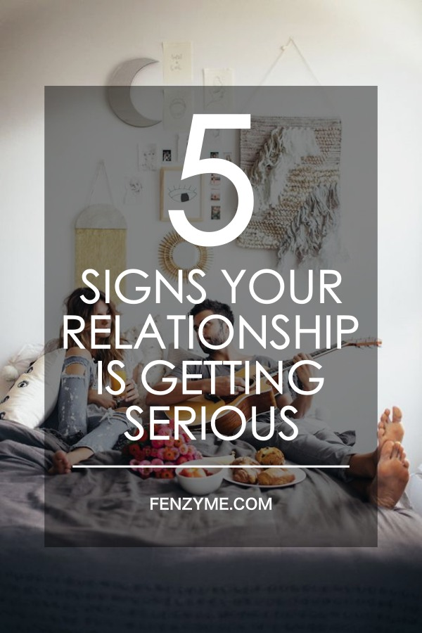 Signs casual relationship getting serious